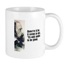 "Tennyson ""'Tis Noble"" Mug"