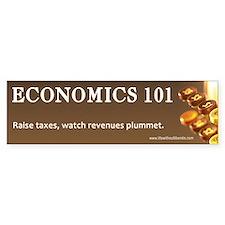 Raise Taxes Econon 101 Bumper Bumper Sticker