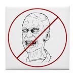 No Zombies Tile Coaster