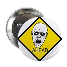 """Zombies Ahead 2.25"""" Button"""