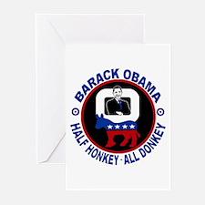 Barack Obama - Half Honkey, All Donkey Greeting Ca