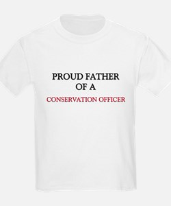 Proud Father Of A CONSERVATION OFFICER T-Shirt