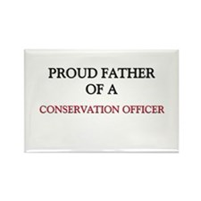 Proud Father Of A CONSERVATION OFFICER Rectangle M