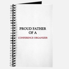 Proud Father Of A CONFERENCE ORGANIZER Journal