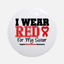 I Wear Red Sister Ornament (Round)