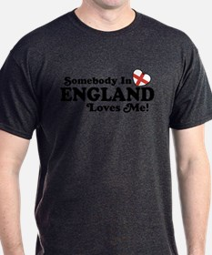 Somebody in England Loves Me T-Shirt