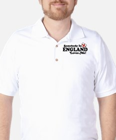 Somebody in England Loves Me Golf Shirt