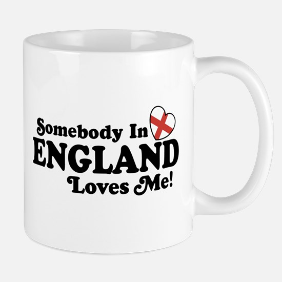 Somebody in England Loves Me Mug