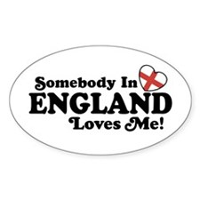 Somebody in England Loves Me Oval Decal