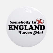 Somebody in England Loves Me Ornament (Round)