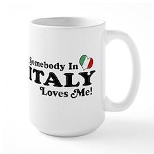 Somebody in Italy Loves Me Mug