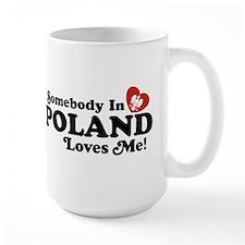 Somebody in Poland Loves Me Mug