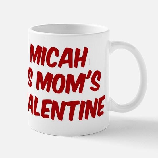 Micahs is moms valentine Mug