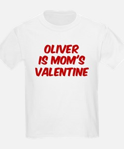 Olivers is moms valentine T-Shirt