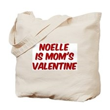 Noelles is moms valentine Tote Bag