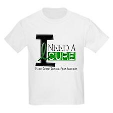 I Need A Cure CEREBRAL PALSY T-Shirt