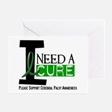 I Need A Cure CEREBRAL PALSY Greeting Card
