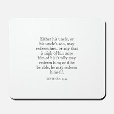 LEVITICUS  25:49 Mousepad
