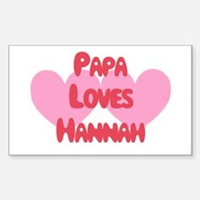 Papa Loves Hannah Rectangle Decal