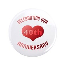"40th Anniversary Heart Gift 3.5"" Button"