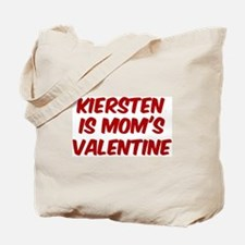 Kierstens is moms valentine Tote Bag