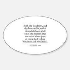 LEVITICUS 25:44 Oval Decal