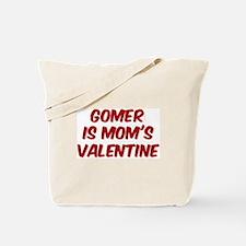 Gomers is moms valentine Tote Bag