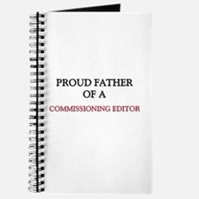 Proud Father Of A COMMISSIONING EDITOR Journal