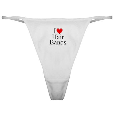 """I Love (Heart) Hair Bands"" Classic Thong"