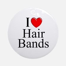 """""""I Love (Heart) Hair Bands"""" Ornament (Round)"""