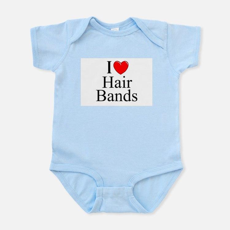 """""""I Love (Heart) Hair Bands"""" Infant Bodysuit"""