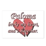 Paloma broke my heart and I hate her Postcards (Pa