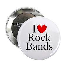 """I Love (Heart) Rock Bands"" 2.25"" Button"