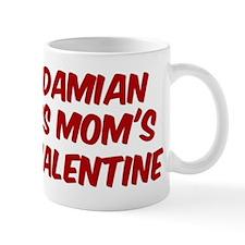 Damians is moms valentine Mug