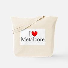 """""""I Love (Heart) Metalcore"""" Tote Bag"""