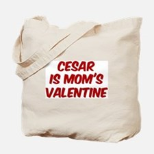 Cesars is moms valentine Tote Bag