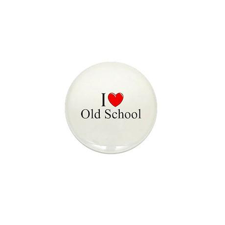 """""""I Love (Heart) Old School"""" Mini Button"""