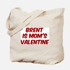 Brents is moms valentine Tote Bag