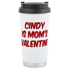 Cindys is moms valentine Travel Mug