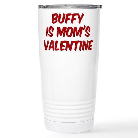 Buffys is moms valentine Stainless Steel Travel Mu