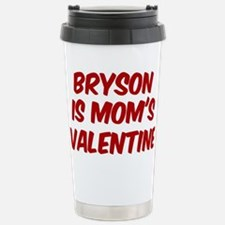 Brysons is moms valentine Travel Mug