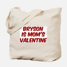Brysons is moms valentine Tote Bag