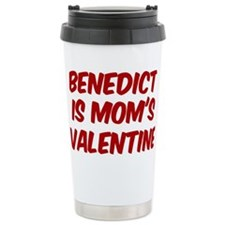 Benedicts is moms valentine Travel Mug