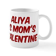 Aliyas is moms valentine Mug