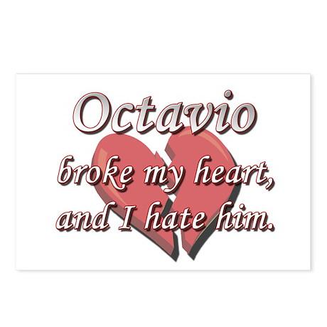 Octavio broke my heart and I hate him Postcards (P
