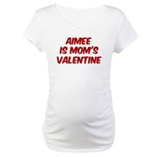 Aimees is moms valentine Shirt