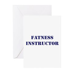 Fatness Instructor Greeting Cards (Pk of 10)