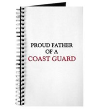 Proud Father Of A COAST GUARD Journal