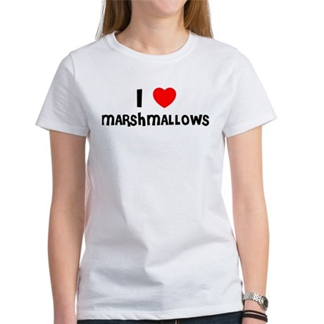 I LOVE MARSHMALLOWS Women's T-Shirt
