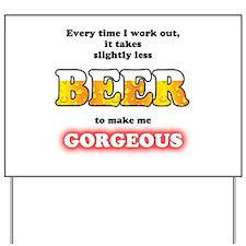 Slightly Less Beer Yard Sign